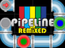 Pipeline Remixed